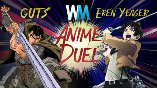 Anime Duel: Guts vs Eren Yeager