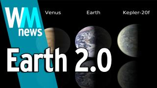 10 Earth 2.0 Facts - WMNews Ep. 38