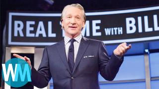 Top 10 Reasons Why Bill Maher Is Hated
