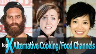 Top 10 YouTube Alternative Cooking Channels  -  TopX Ep.14