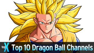 Top 10 Dragon Ball YouTubers