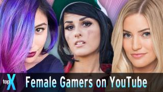 Top 10 Female Gamers on Youtube