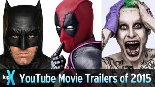 Top 10 YouTube Movie Trailers of 2015