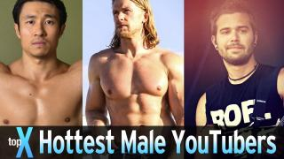 Top 10 Hottest Male YouTubers -  TopX Ep.32