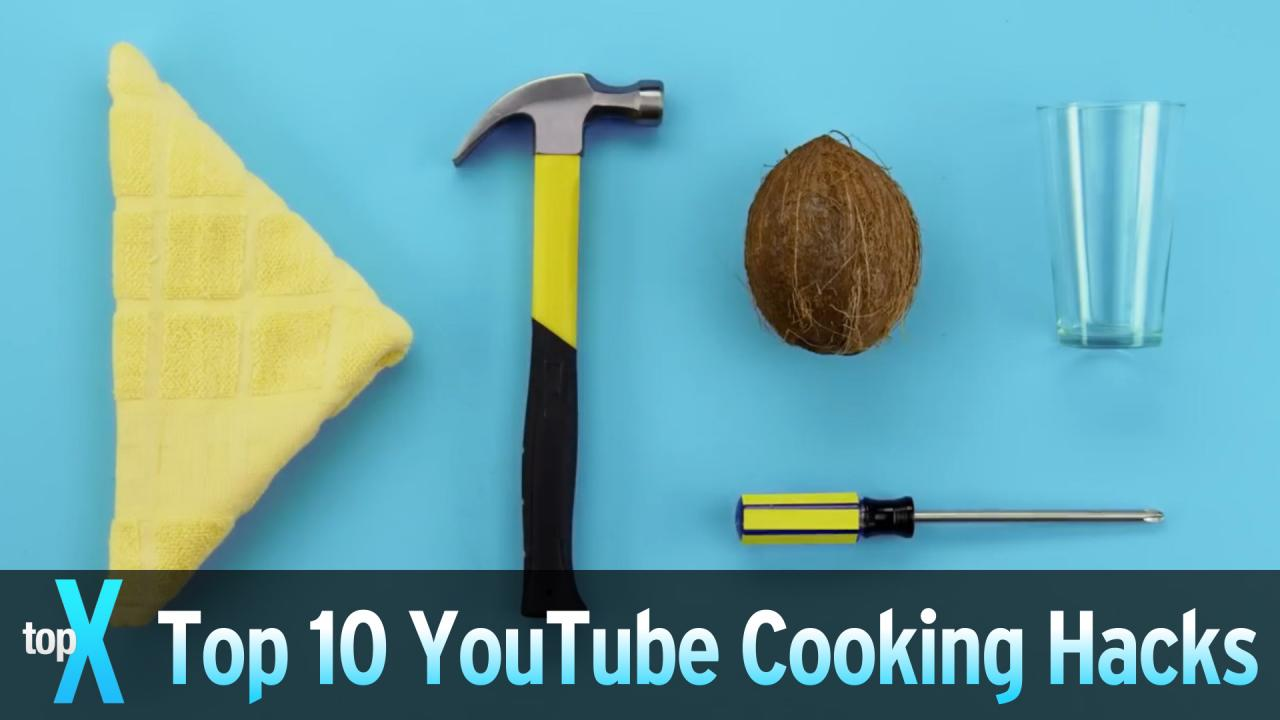 Top 10 YouTube Cooking Hack Videos